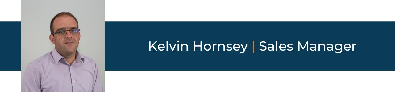 Kelvin Hornsey | Sales Manager