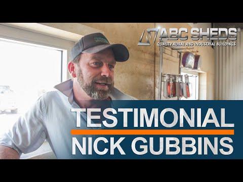 Nick Gubbins - ABC Sheds testimonial